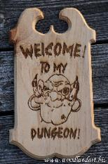 Dungeons and Dragons adventure gaming welcome to my dungeon custom monster sign